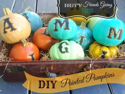 How to paint pumpkins with chalk type paint for HGTV Friendsgiving party!