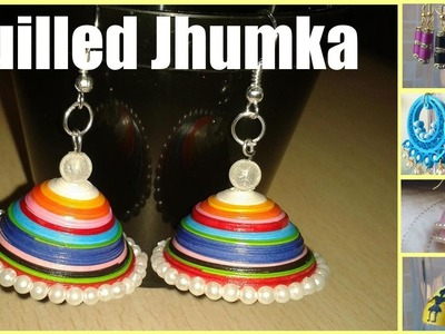 Art & Craft: How to Make Jhumka Paper Quilled Earring (jewellery) -Quilling Made Easy