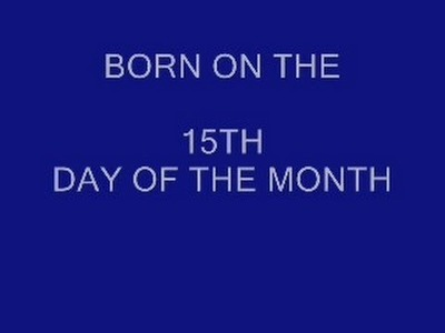 BORN ON THE 15th DAY OF THE MONTH, numerology