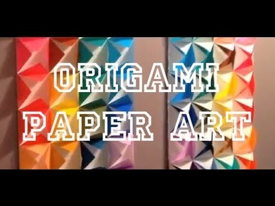 DIY: Origami Paper Art ♡ Theeasydiy #ArtForTheNonArtist