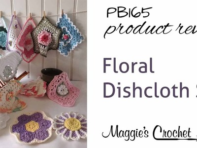 Floral Dishcloth Set Crochet Pattern Product Review PB165