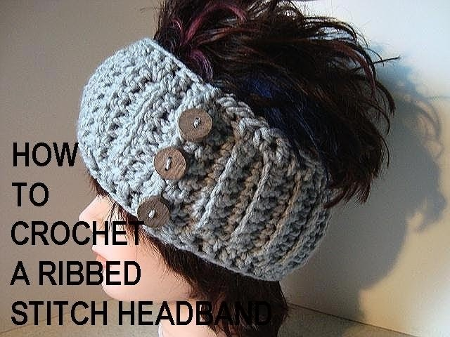 How to crochet a ribbed stitch headband, make it any size