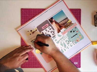 Scrapbooking Process: Love life & life will love you back