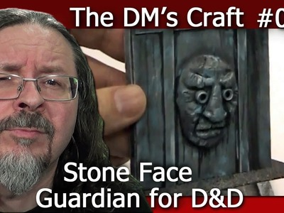 Stone Face Guardian for D&D (The DM's Craft, EP24)