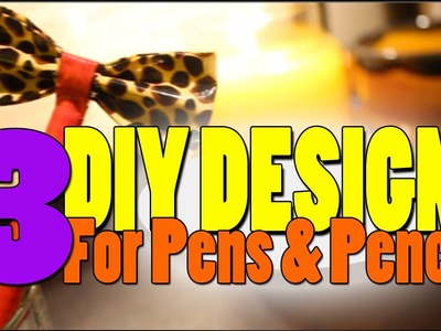 ((((Back to School)))) 3 DIY Pen and Pencil Designs (Bow Pen, Flower Pen & Glitter Pencil)