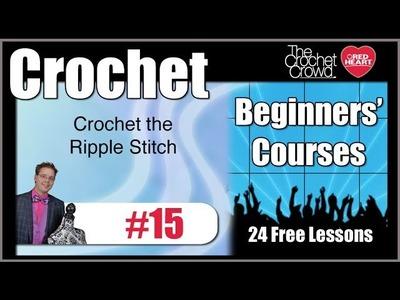 Crochet Lesson 15 - Ripple Stitch