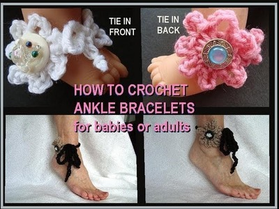 EASIEST CROCHET ANKLE BRACELET, for baby to adult.