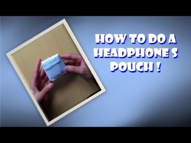 Headphones Origami Pouch Tutorial
