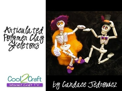 How to Make an Articulated Polymer Clay Skeleton by Candace Jedrowicz