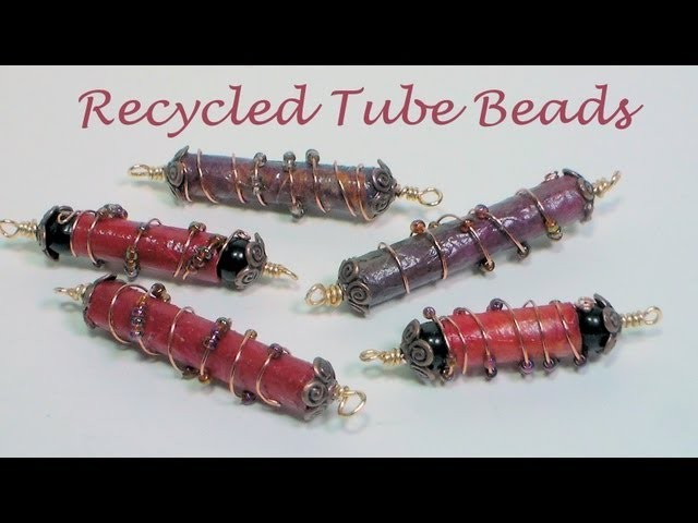Recycled tube beads