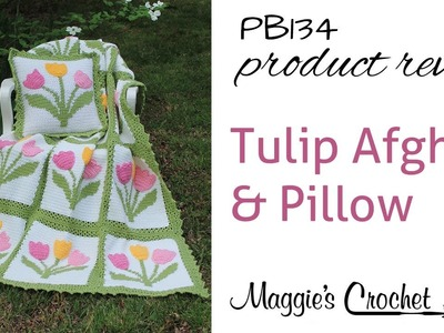 Tulip Afghan and Pillow Set Crochet Pattern Product Review PB134