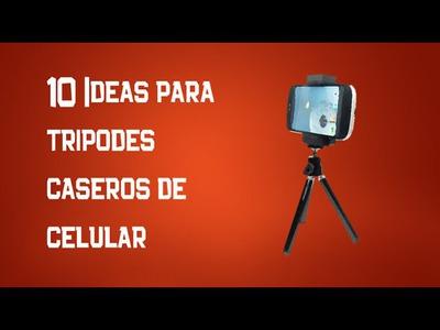 10 Ideas de tripodes para celular 2° Tutorial
