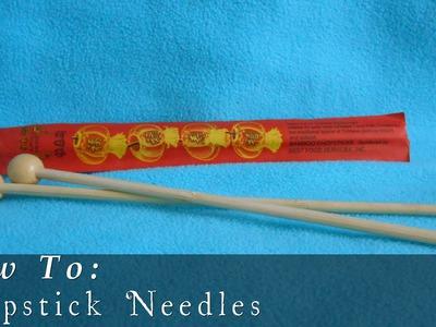 Chopstick Knitting Needles { DIY }