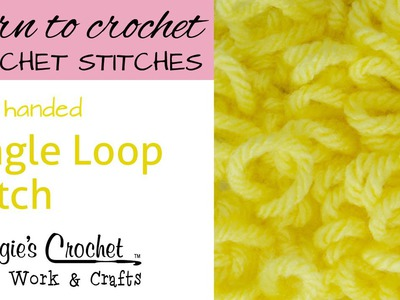 Crochet Single Loop Stitch - Left Handed