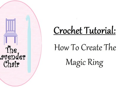 Crochet Tutorial: How To Make The Magic Ring