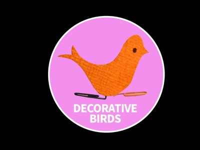 DIY : Decorative Birds | Paper Birds | Children Art & Craft