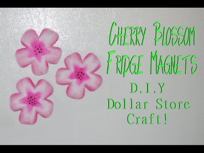 D.I.Y. Dollar Store Craft : Cherry Blossom Fridge Magnets
