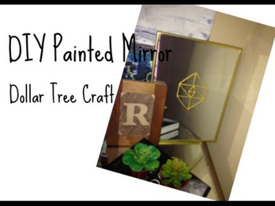 DIY Painted Mirror - A $1 Craft