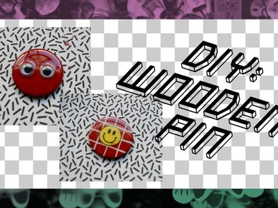 ✄ DIY WOODEN PIN TUTORIAL ✄. BRINGEROFVICTORY