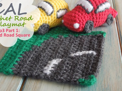 How to Crochet Curved Road - CAL Ep3 Part 1 Road Play Mat