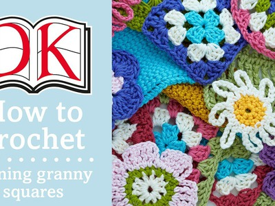 How to Crochet: Joining Granny Squares