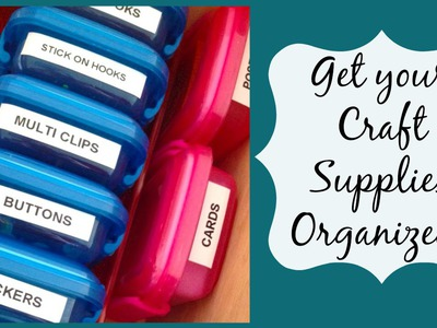 How to:  Small Space Craft Supply Organization