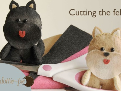Howto Basic - Cutting the felts. DIY felt plush craft tutorial - PolkadottiePie.