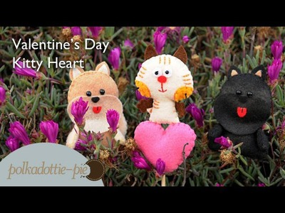 Kitty Heart, DIY Valentine's Day Flower Picks.Gift Idea - PolkadottiePie Felt Craft Tutorial