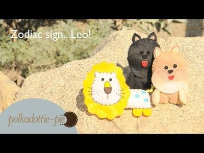 Zodiac Sign Leo - Lion Plush - DIY Felt Craft - PolkadottiePie Tutorial