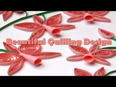 "Art & Craft: How to make Beautiful ""Flower"" using Paper Art -Quilling Made Eas"