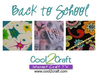 Cool2Craft TV - The Back to School Episode