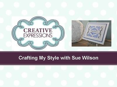 Craft Dies by Sue Wilson -- Tutorial Video; Pearl Congratulations Card for Creative Expressions