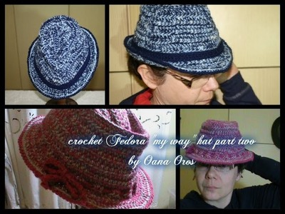 Crochet Fedora my way part two