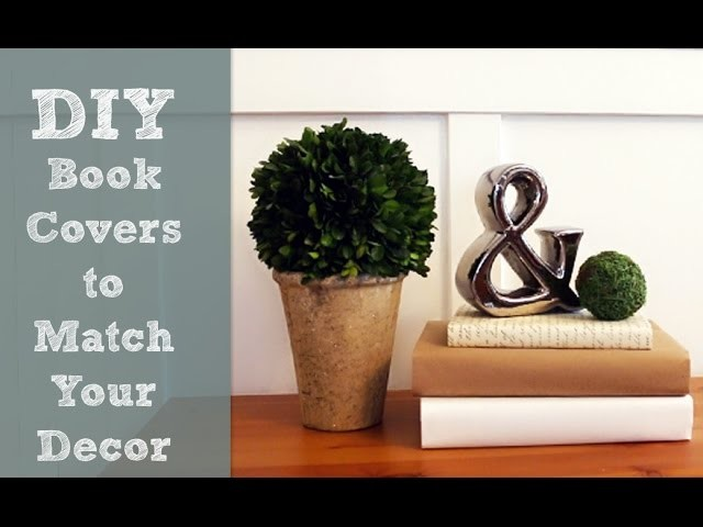 DIY Book Covers to Match Your Room Decor