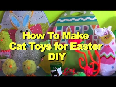 DIY How To Make Cat Toys for Easter - Furball Fables