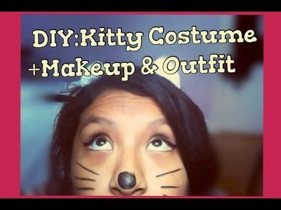 DIY: Kitty Costume + Hair,Makeup & Outfit