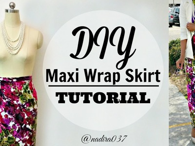 DIY | Maxi Wrap Skirt Tutorial