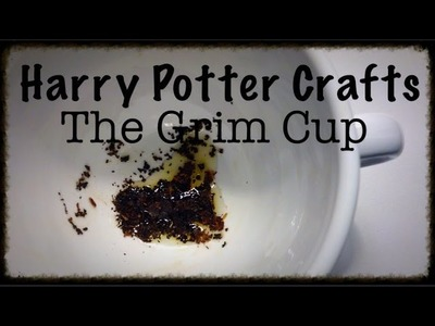 Harry Potter Crafts: The Grim Cup