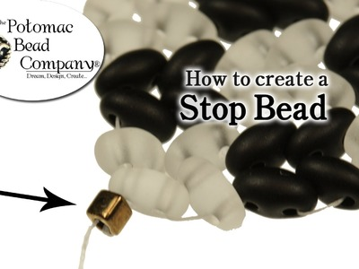 How To Make and Use a Stop Bead