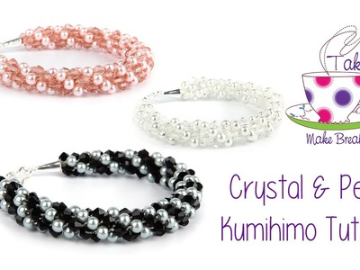Kumihimo Crystal & Pearl Bracelet Tutorial   Take A Make Break with Sarah Millsop ❤️