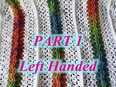 Mile a Minute Celtic Weave Afghan - Left Handed Crochet Tutorial PT 1