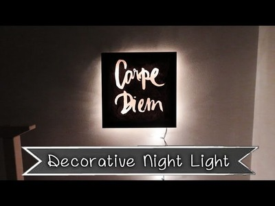 [Sunny DIY] Decorative Night Light- Room Decor Idea