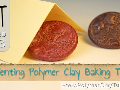 Tenting Polymer Clay Baking Tip To Avoid Scorching