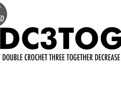 The Double Crochet Three Together Decrease (dc3tog) :: Crochet Decrease :: Left Handed