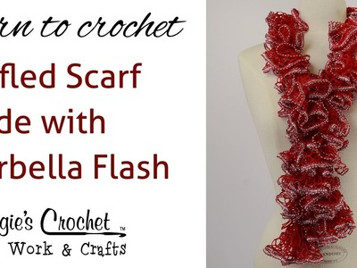 Crochet Super Easy Ruffled Scarf using Starbella Flash Yarn