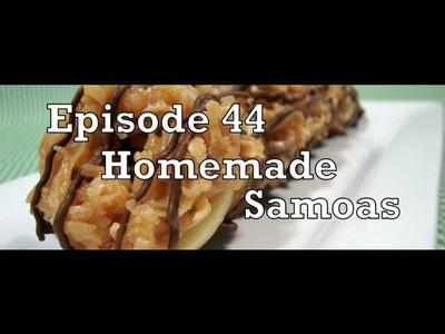 Episode 44 - Homemade Samoas - 4-3-11 - The Aubergine Chef