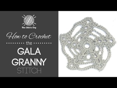 How to Crochet the Gala Granny Motif