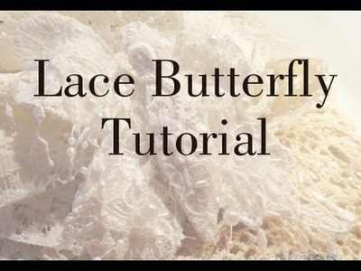 Lace Butterfly Tutorial with a NEW Twist to things!