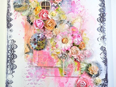 ♬ Mixed Media Shabby Chic Altered Canvas Tutorial (Secret Garden GDT Project)