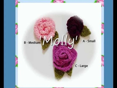 Molly Rose Flower Corsages Three DK Yarn Knitting Patterns